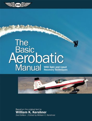 The Basic Aerobatic Manual: With Spin and Upset Recovery Techniques