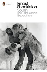 South: The Endurance Expedition (Penguin Modern Classics)