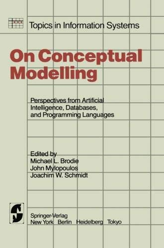 On Conceptual Modelling: Perspectives from Artificial Intelligence,  Databases, and Programming Languages
