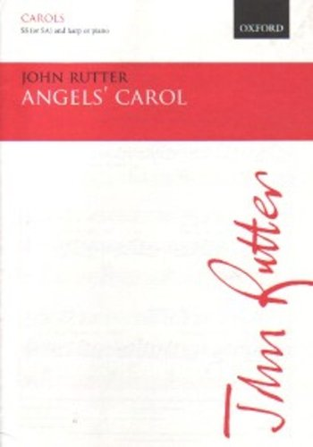 Angels' Carol: SS (or SA) vocal