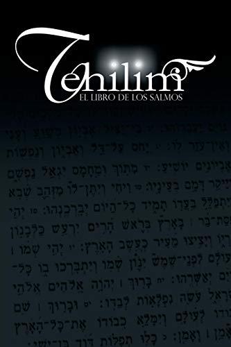 Tehilim: El Libro de los Salmos por Rabino Isaac Weiss