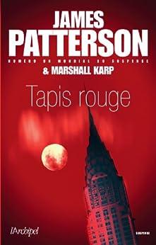 Tapis rouge (Suspense) par [Patterson, James]