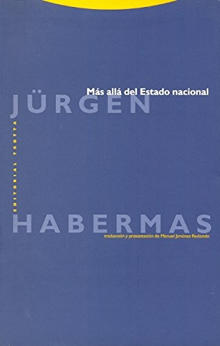 Más allá del Estado nacional (Estructuras y Procesos. Filosofía) por Jürgen Habermas