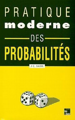Pratique moderne des probabilités