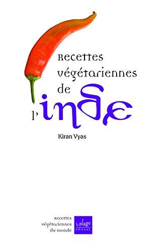 Recettes végétariennes de l'Inde par Kiran Vyas