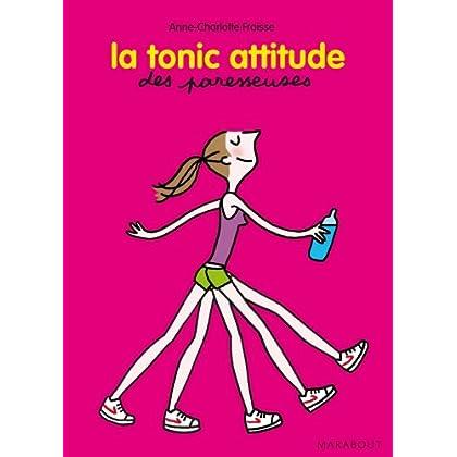 La tonic attitude des Paresseuses (Santé)