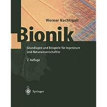 Bionik: Grundlagen und Beispiele für Ingenieure und Naturwissenschaftler