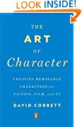 #10: The Art of Character: Creating Memorable Characters for Fiction, Film, and TV