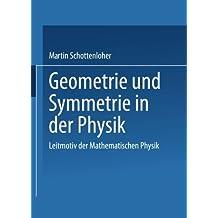 Geometrie Und Symmetrie in Der Physik (German Edition)