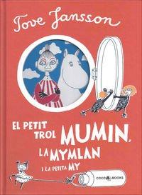 El petit trol MUMIN, la Mymlan i la petita My