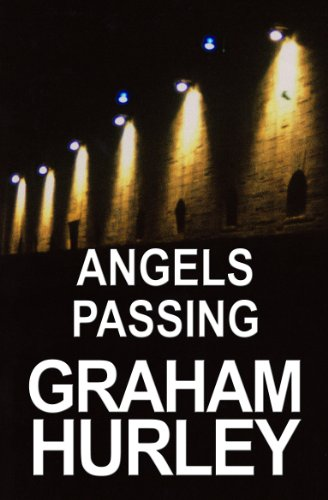 Angels Passing (The Faraday and Winter Series Book 3) by Graham Hurley