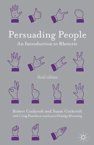 Persuading People: An Introduction to Rhetoric par Robert Cockcroft