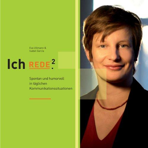 Buchseite und Rezensionen zu 'Ich REDE². Spontan und humorvoll in täglichen Kommunikationssituationen' von Isabel García