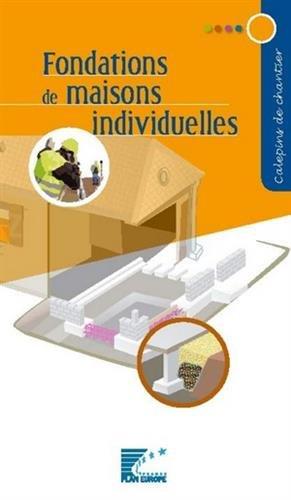 Fondations de maisons individuelles