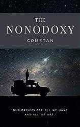 The Nonodoxy: The Principles of Epistemology & Ethics (Original Omnidoxical Series Book 9)