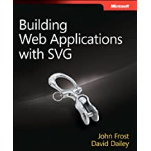 Building Web Applications with SVG (Developer Reference)