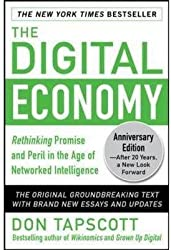 [(The Digital Economy : Rethinking Promise and Peril in the Age of Networked Intelligence)] [By (author) Don Tapscott] published on (November, 2014)