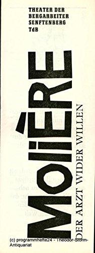 Programmheft Der Arzt wider Willen. Premiere am 9. Mai 1986 40. (Kostüm Arzt 9)