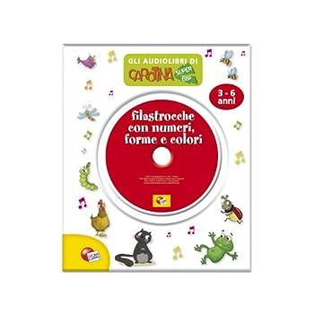 Filastrocche Con Numeri, Forme E Colori. Audiolibro. Cd Audio