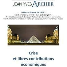 Crise et libres contributions économiques