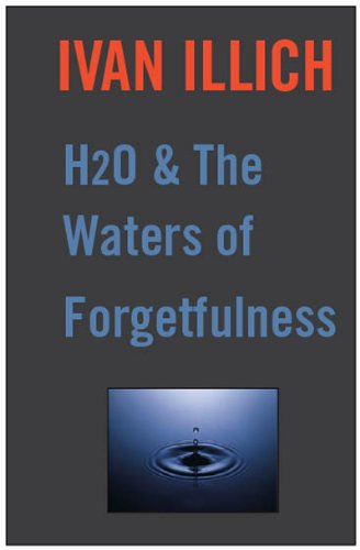 H20 and the Waters of Forgetfulness (Open Forum) (English Edition ...