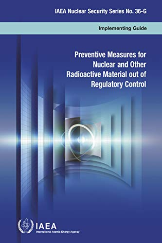 Preventive Measures for Nuclear and Other Radioactive Material Out of Regulatory Control: IAEA Nuclear Security Series No. 36-G