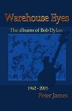 Warehouse Eyes - Bob Dylan Album Reviews