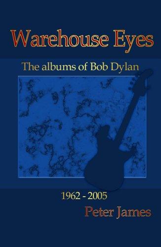 Warehouse Eyes - Bob Dylan Album Reviews (English Edition)