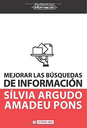 Mejorar las búsquedas de información (EL PROFESIONAL DE LA INFORMACIÓN)