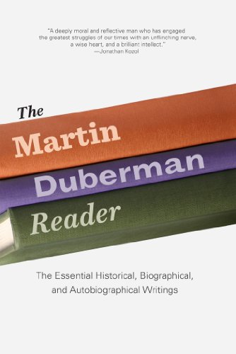 The Martin Duberman Reader: The Essential Historical, Biographical, and Autobiographical Writings (English Edition)