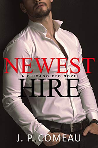 newest-hire-a-chicago-ceo-novel-english-edition