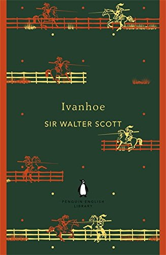 Ivanhoe (The Penguin English Library) por Walter Scott