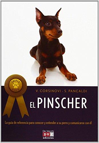 Pinscher, el de Virgilia Corsinovi (27 abr 2012) Tapa blanda
