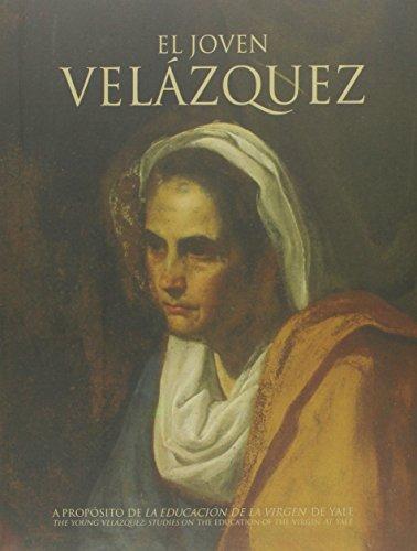 El joven Velázquez: A propósito de