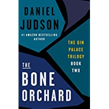 The Bone Orchard (The Gin Palace Trilogy Book 2) (English Edition)