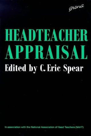Headteacher Appraisal (National Association for Headteachers) by Eric Spear (1997-10-02)