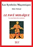N.2 Le pavé mosaïque: La conciliation des contraires