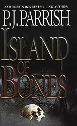 Island of Bones (Louis Kincaid Mysteries) by P. J. Parrish (2004-01-31)