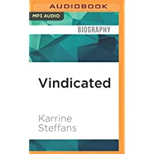 Vindicated: Confessions of a Video Vixen, Ten Years Later by Karrine Steffans (2016-05-03)