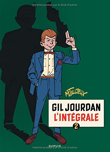 Gil Jourdan - L'Intgrale - tome 2 - Gil Jourdan 2 (intgrale) 1960 - 1963