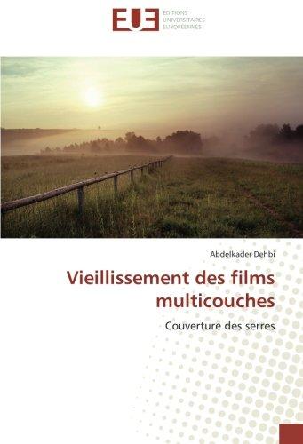 Vieillissement des films multicouches: Couverture des serres par Abdelkader Dehbi
