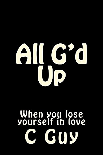 Descargar Torrent La Llamada 2017 All G'd Up: When you lose yourself...in love Como Bajar PDF Gratis