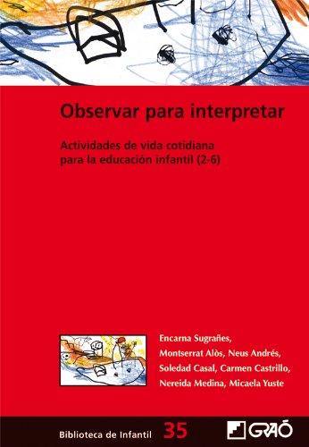 Observar para interpretar.: 035 (Biblioteca De Infantil)