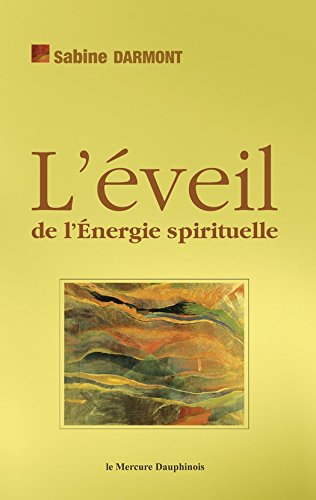 L'éveil de l'Energie spirituell...