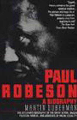 Paul Robeson: A Biography por Martin Duberman