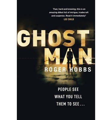 [Ghostman] [by: Roger Hobbs]