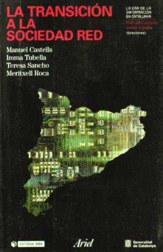 La transición a la sociedad red por Manuel Castells