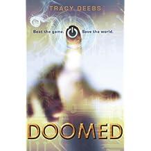 Doomed by Tracy Deebs (2013-12-10)