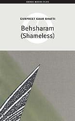 Behsharam (Shameless) (Oberon Modern Plays)