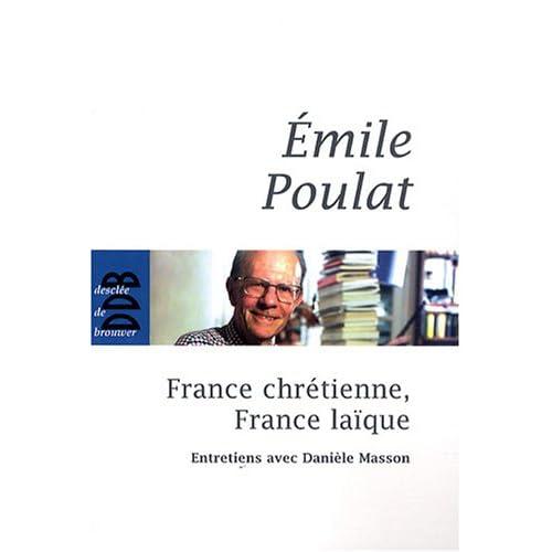France chrétienne, France laïque : Ce qui meurt et ce qui naît